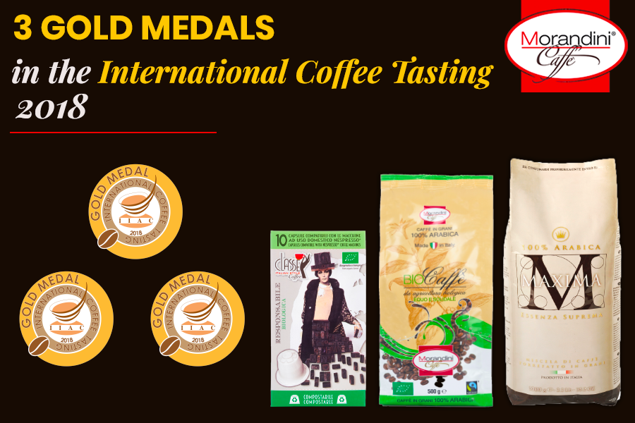 Caffè Morandini has won three Gold Medals in the International Coffee Tasting 2018