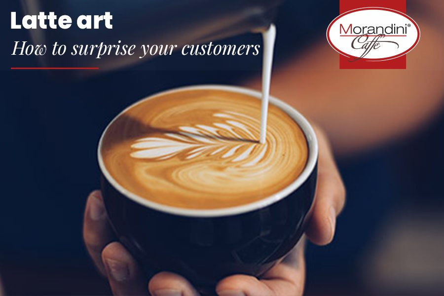 Latte art: how to surprise your customers