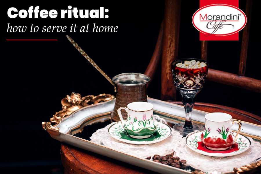 Coffee ritual: how to serve it at home